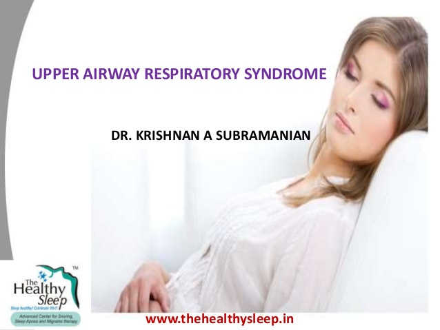 Upper Airway Respiratory Syndrome